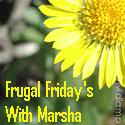 Frugal Friday with Marsha